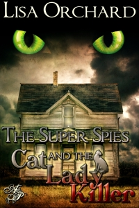 The_Super_Spies_and_the_Cat_Lady_Killer_500x750
